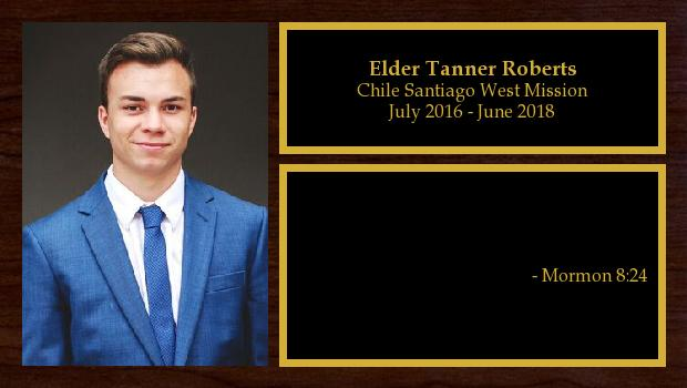 July 2016 to June 2018<br/>Elder Tanner Roberts
