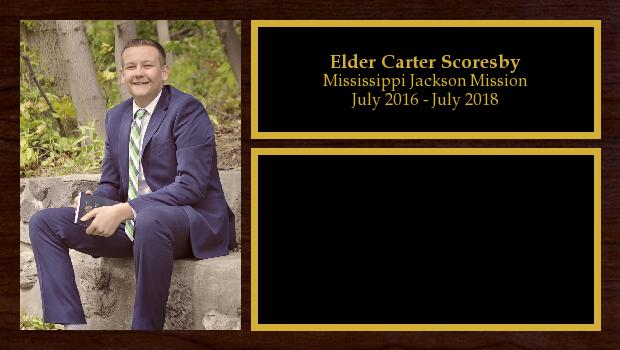 July 2016 to July 2018<br/>Elder Carter Scoresby