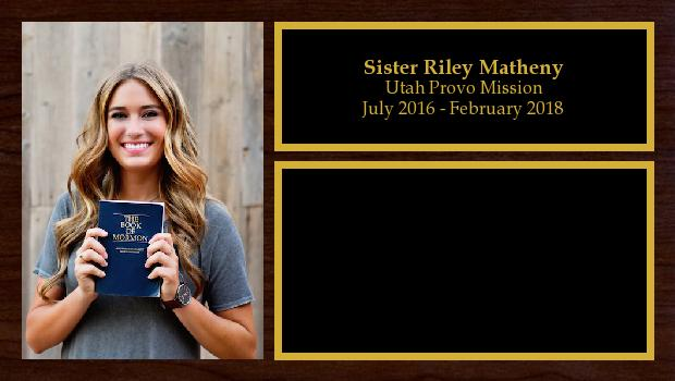 July 2016 to February 2018<br/>Sister Riley Matheny