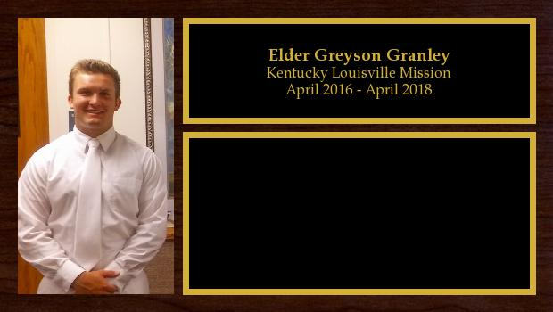 April 2016 to April 2018<br/>Elder Greyson Granley