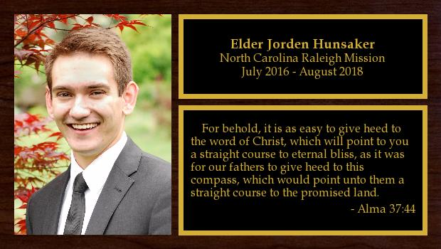 July 2016 to August 2018<br/>Elder Jorden Hunsaker
