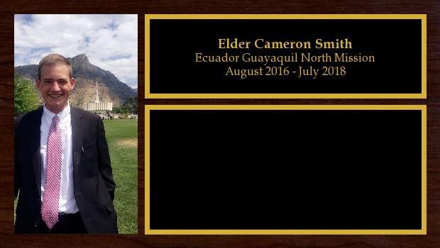 August 2016 to July 2018<br/>Elder Cameron Smith