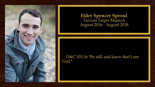 August 2016 to August 2018<br/>Elder Spencer Sproul