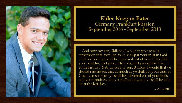 September 2016 to September 2018<br/>Elder Keegan Bates