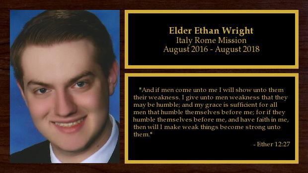 August 2016 to August 2018<br/>Elder Ethan Wright