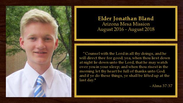 August 2016 to August 2018<br/>Elder Jonathan Bland