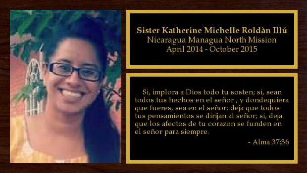 April 2014 to October 2015<br/>Sister Katherine Michelle Roldàn Illú