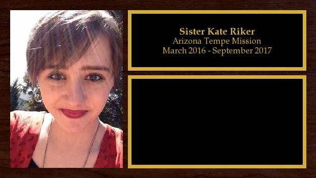 March 2016 to September 2017<br/>Sister Kate Riker