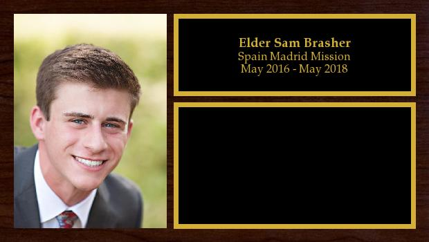 May 2016 to May 2018<br/>Elder Sam Brasher