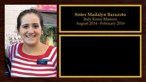 August 2014 to February 2016<br/>Sister Madalyn Barazoto