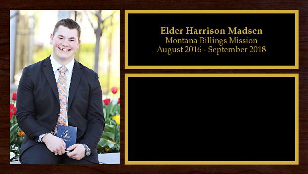 August 2016 to September 2018<br/>Elder Harrison Madsen