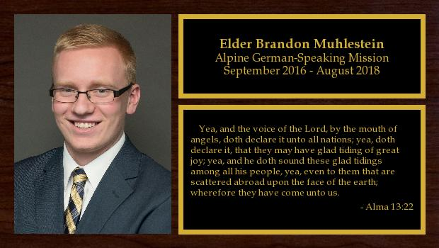 September 2016 to August 2018<br/>Elder Brandon Muhlestein