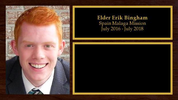 July 2016 to July 2018<br/>Elder Erik Bingham