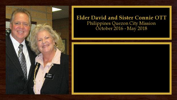 October 2016 to May 2018<br/>Elder David and Sister Connie OTT
