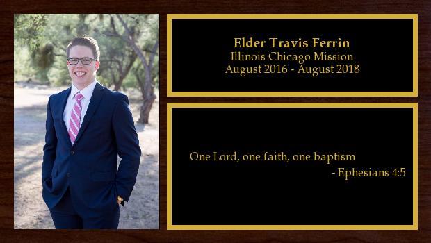 August 2016 to August 2018<br/>Elder Travis Ferrin