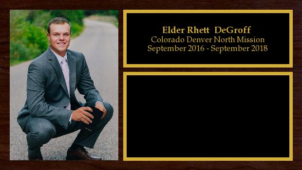 September 2016 to September 2018<br/>Elder Rhett  DeGroff