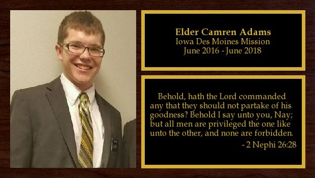 June 2016 to June 2018<br/>Elder Camren Adams