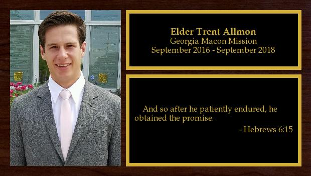 September 2016 to October 2018<br/>Elder Trent Allmon