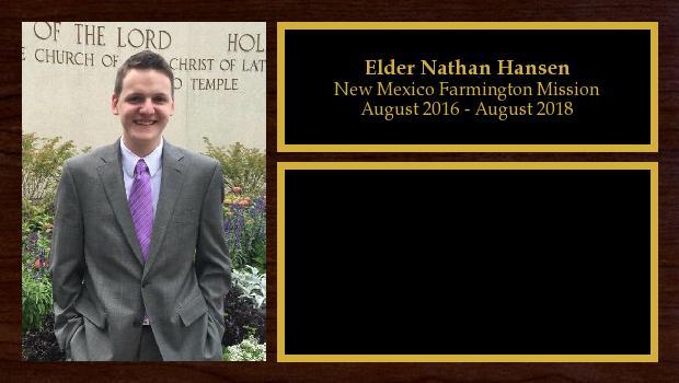 August 2016 to August 2018<br/>Elder Nathan Hansen