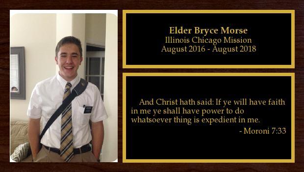 August 2016 to July 2018<br/>Elder Bryce Morse