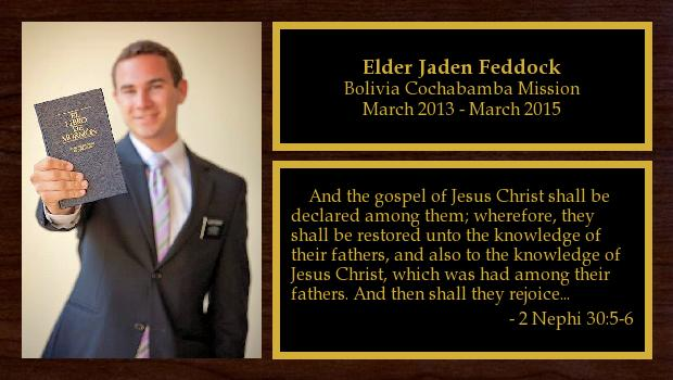 March 2013 to March 2015<br/>Elder Jaden Feddock