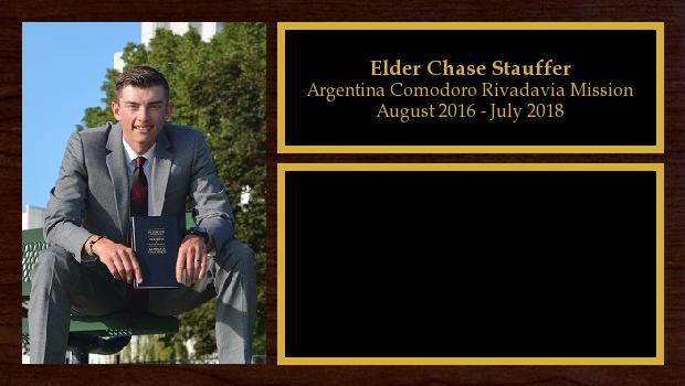 August 2016 to July 2018<br/>Elder Chase Stauffer