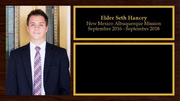 September 2016 to September 2018<br/>Elder Seth Hancey