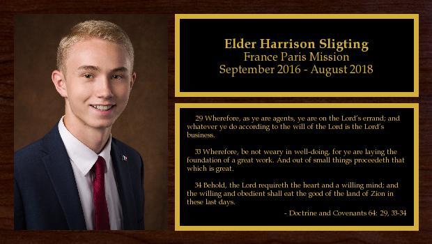 September 2016 to August 2018<br/>Elder Harrison Sligting