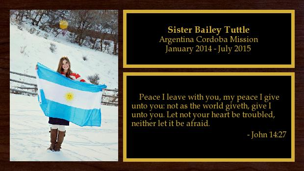 January 2014 to July 2015<br/>Sister Bailey Tuttle