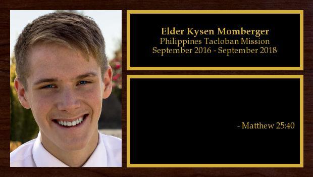 September 2016 to September 2018<br/>Elder Kysen Momberger