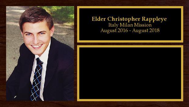 August 2016 to August 2018<br/>Elder Christopher Rappleye