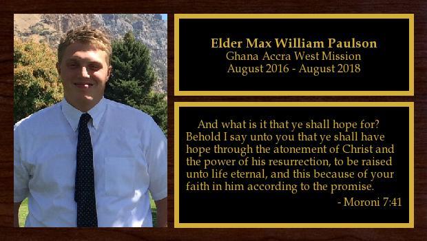 August 2016 to August 2018<br/>Elder Max William Paulson