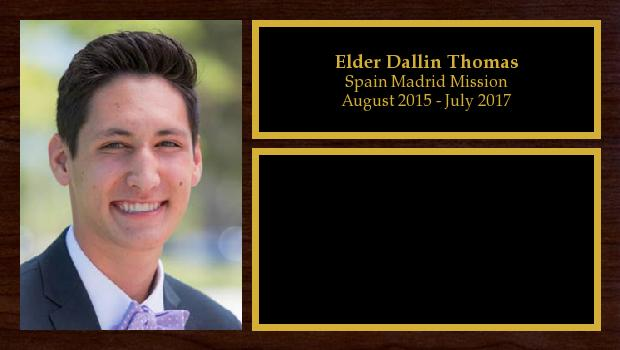 August 2015 to July 2017<br/>Elder Dallin Thomas