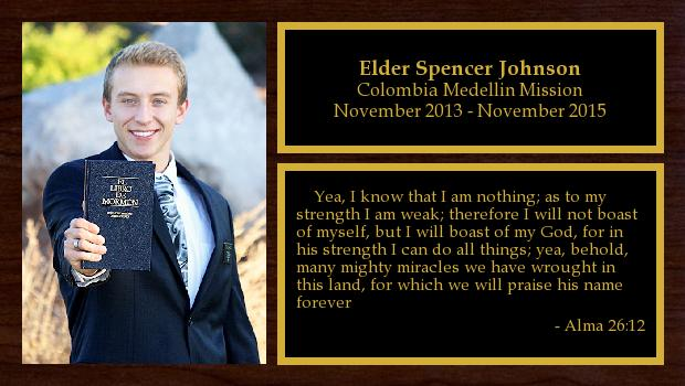 November 2013 to November 2015<br/>Elder Spencer Johnson