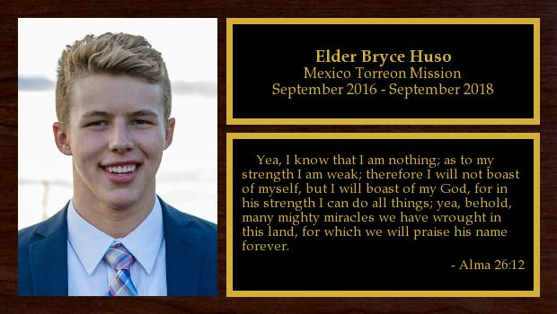 September 2016 to September 2018<br/>Elder Bryce Huso