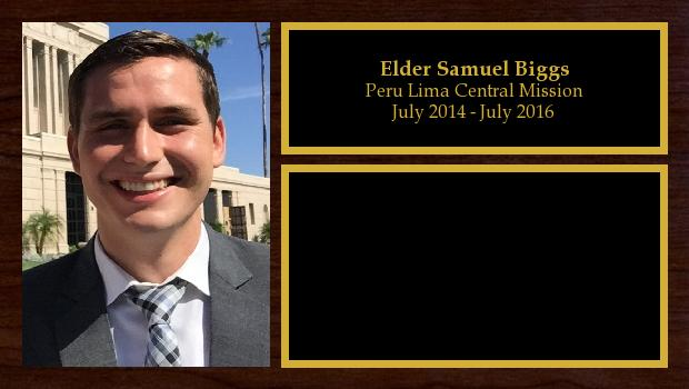 July 2014 to July 2016<br/>Elder Samuel Biggs