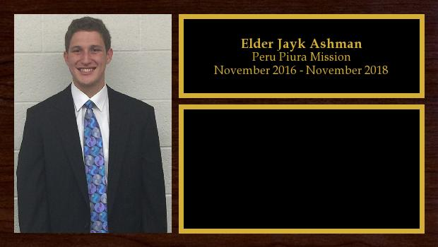 November 2016 to November 2018<br/>Elder Jayk Ashman