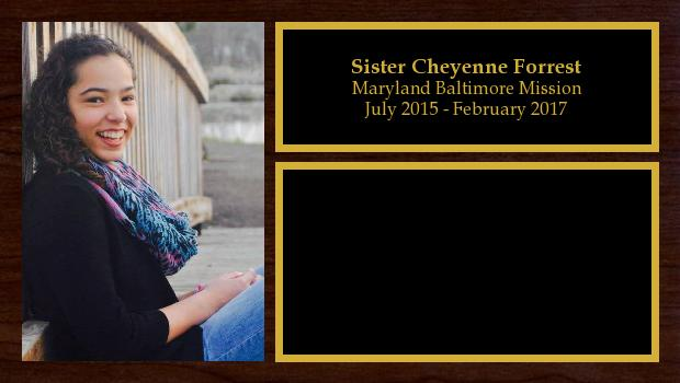July 2015 to February 2017<br/>Sister Cheyenne Forrest