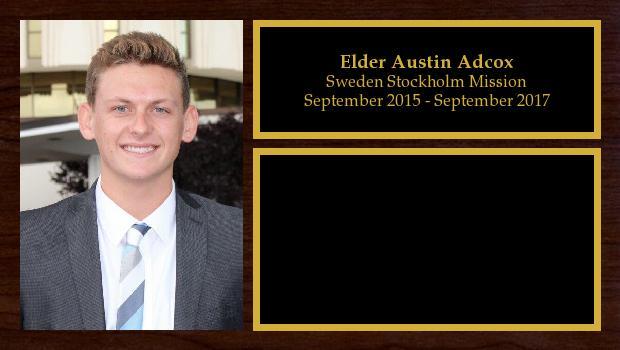 September 2015 to August 2017<br/>Elder Austin Adcox