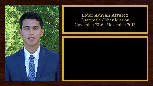 November 2016 to November 2018<br/>Elder Adrian Alvarez