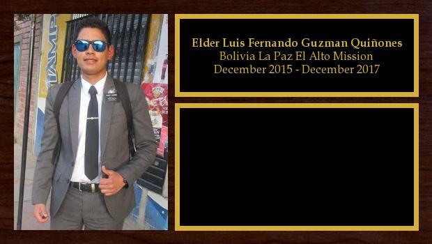 December 2015 to December 2017<br/>Elder Luis Fernando Guzman Quiñones