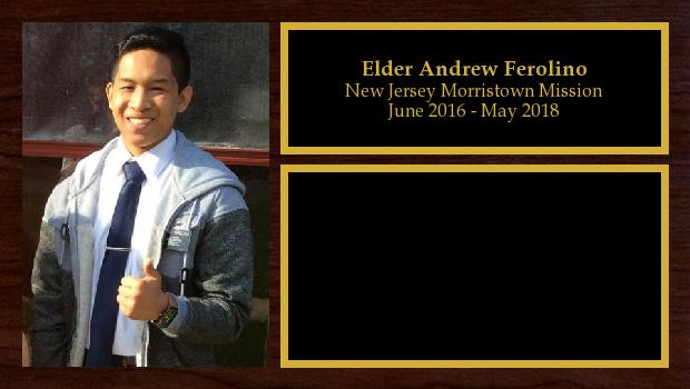 June 2016 to May 2018<br/>Elder Andrew Ferolino