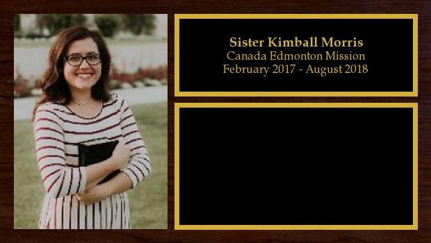 February 2017 to August 2018<br/>Sister Kimball Morris