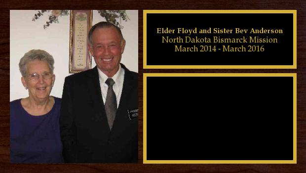 March 2014 to March 2016<br/>Elder Floyd and Sister Bev Anderson