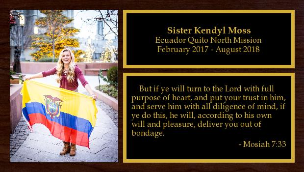February 2017 to August 2018<br/>Sister Kendyl Moss