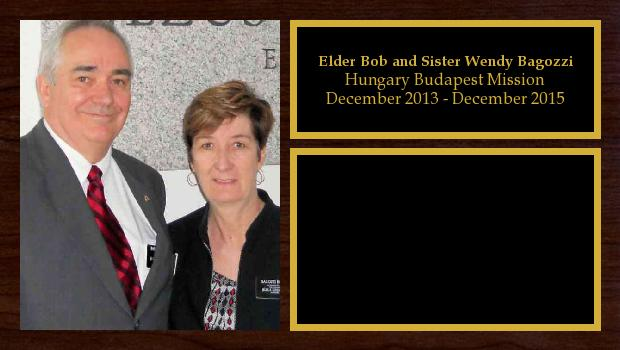 December 2013 to December 2015<br/>Elder Bob and Sister Wendy Bagozzi