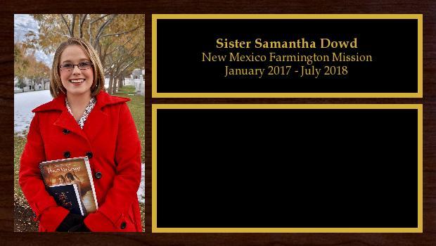 January 2017 to July 2018<br/>Sister Samantha Dowd