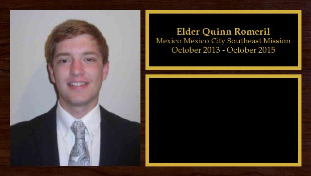 October 2013 to October 2015<br/>Elder Quinn Romeril