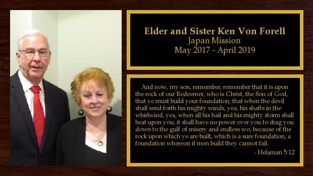 May 2017 to April 2019<br/>Elder and Sister Ken Von Forell