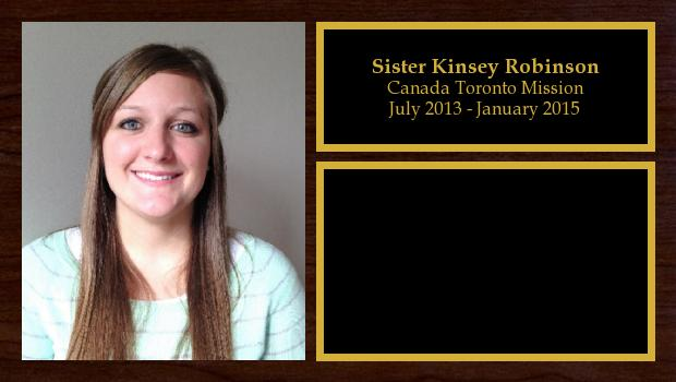 July 2013 to January 2015<br/>Sister Kinsey Robinson